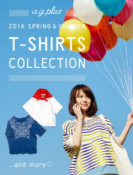 2016Spring&Summer T-SHIRTS COLLECTION